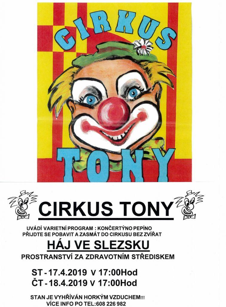 CIRKUS TONY UVÁDÍ VARIETNÍ PROGRAM 17.4.2019 A 18.4.2019 OD 17:00 HODIN 1